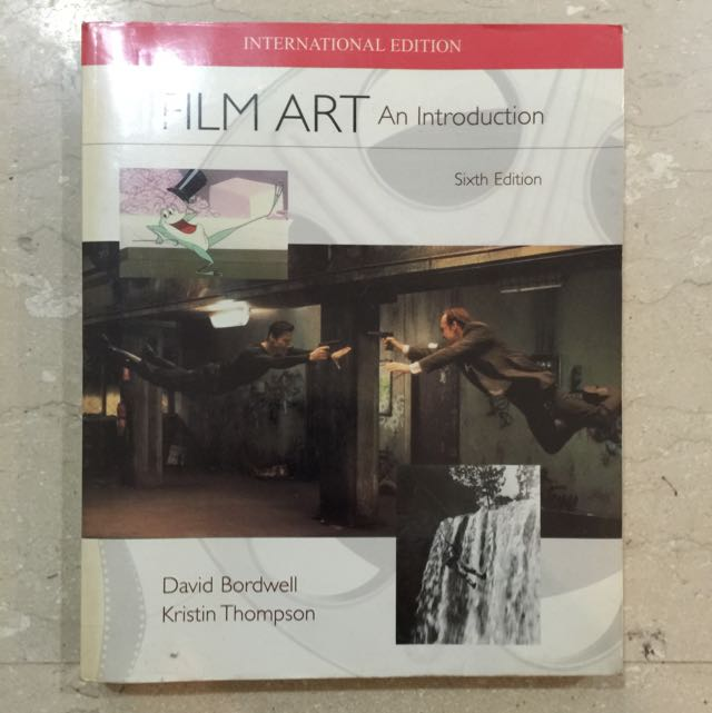 Film Art: An Introduction (6th Edition)