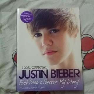 Justin Bieber First Step 2 Forever : My Story