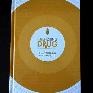 Interesting Drug An Original Graphic Novel/ Comic