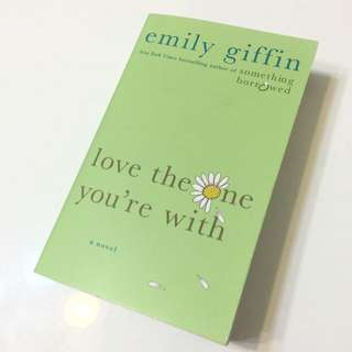 Love The One You're With (愛情友沒友作者 Emily Griffin)