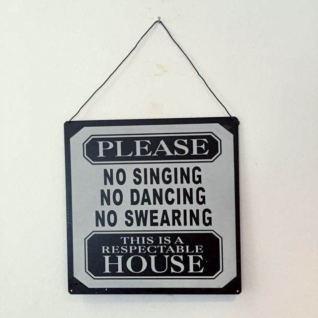 Rules Of The House Decor
