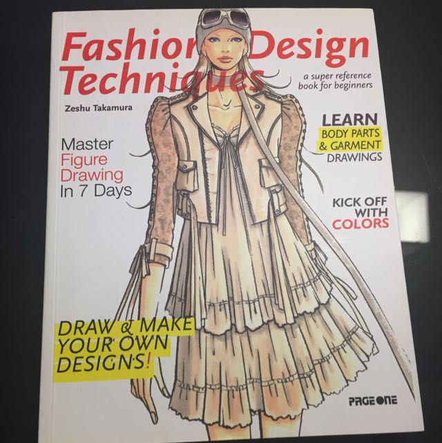 Fashion Design Techniques Reference Book Books Stationery Textbooks On Carousell