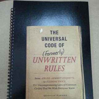 The Universal Code Of (Formerly) Unwritten Rules -Quentin Parker