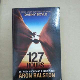 127 HOURS Between A Rock And A Hard Place -Aron Ralston
