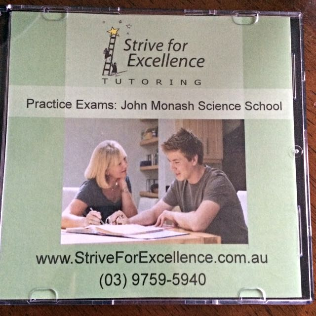 Strive for Excellence John Monash Science School – Select Entry/Scholarship Practice Tests