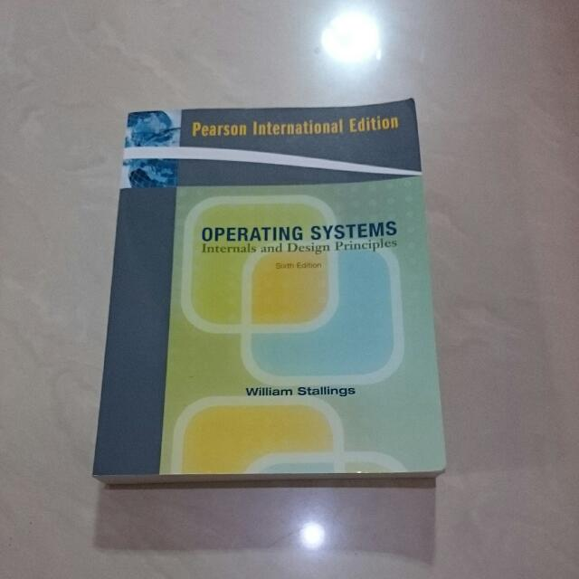Operating Systems Internals And Design Principles William Stallings Books Stationery Textbooks On Carousell