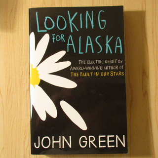 Looking for Alaska - John Green