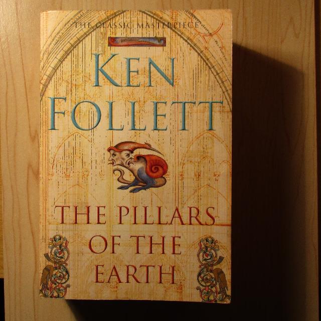 Pillars of the Earth - Ken Follett