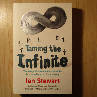Taming the Infinite - Ian Stewart