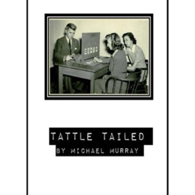 Michael Murray - Tattle Tailed