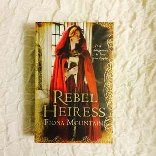 Rebel Heiress By Fiona Mountain
