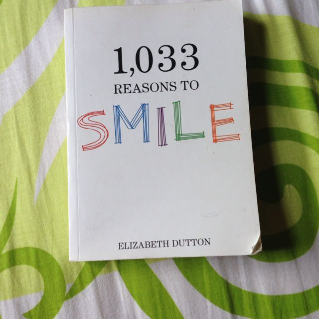 [FREE SHIPPING] 1,033 Reasons To SMILE by Elizabeth Dutton.