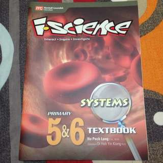 i-Science Primary 5 & 6 Textbook: Systems