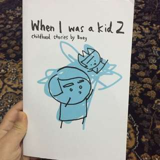 When I Was A Kid 2