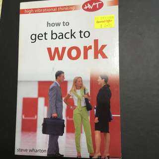 Self-help - How To Get Back To Work