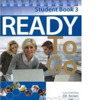 Ready TO Go Student Book 3( without CD)