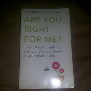 Are YOU the Right One For ME? ~~ Andrew G. Marshall.