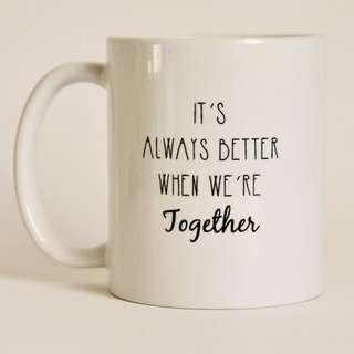 Better Together Mug by ZMUG