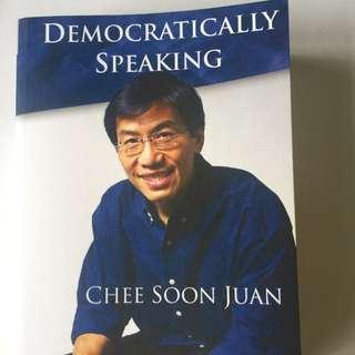Democratic Speaking - Chee Soon Juan