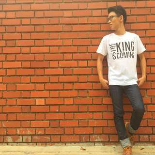 The King Is Coming Tshirt