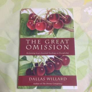 Christian Book- The Great Omission By Dallas Willard