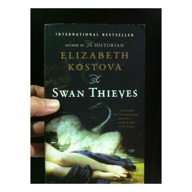 The Swan Thieves Elizabeth Kostova **RESERVED**