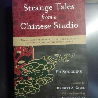 Strange Tales From A Chinese Studio (By Pu Songling)