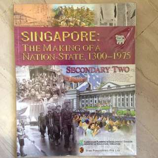 Singapore : Making Of A Nation State,1300-1975 Sec 2 History Textbook