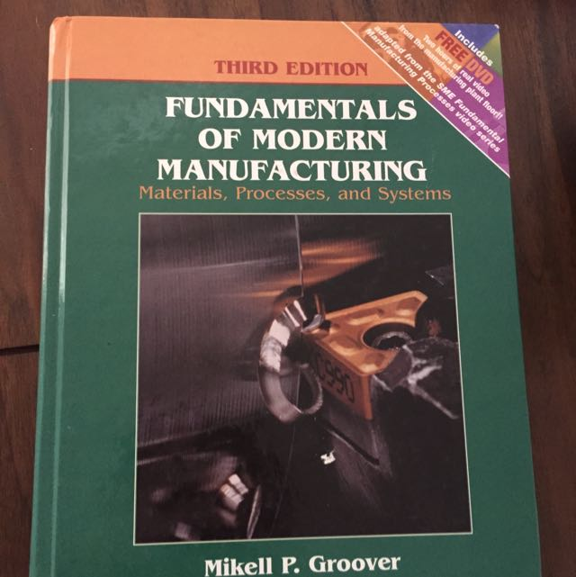 Fundamentals Of Modern Manufacturing - Mikell P Groover 3rd Edition
