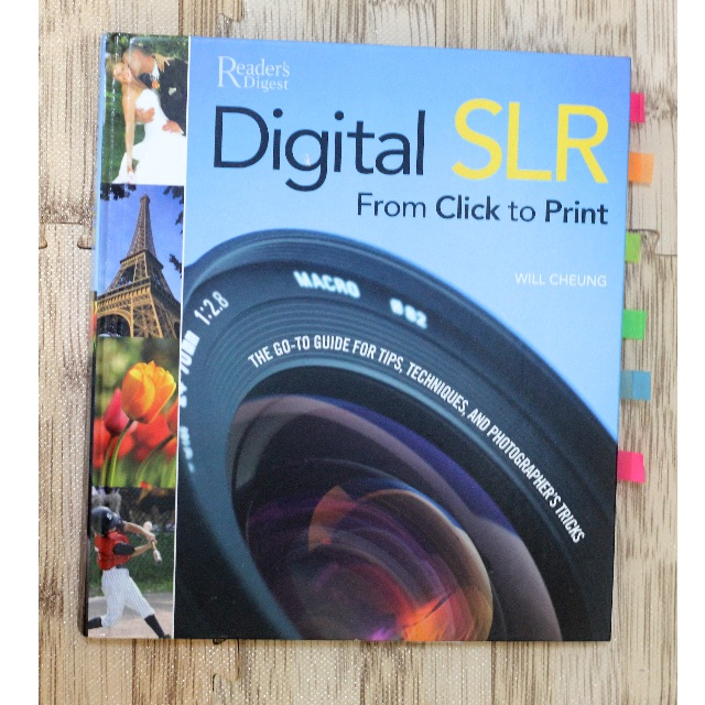 Reader's Digest DIGITAL SLR From Click to Print by Will Cheung