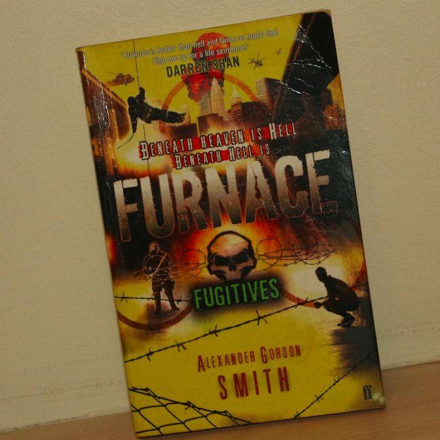 Furnace Fugitives By: Alexsander Gorden