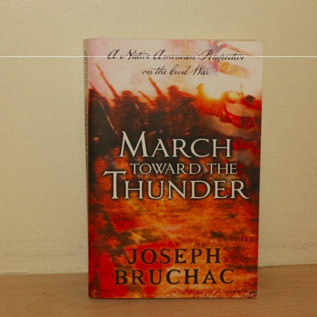 March Toward Thunder BY Joseph Bruchac