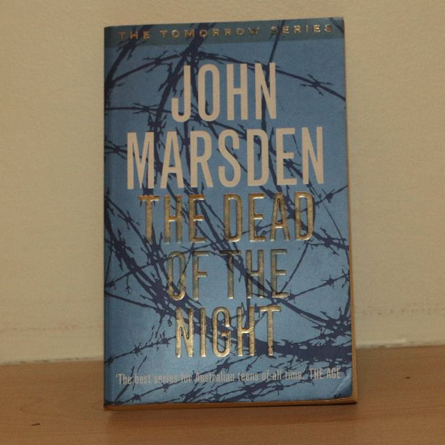The Dead Of The Night by: John Marsden