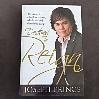 Destined To Reign By Joseph Prince