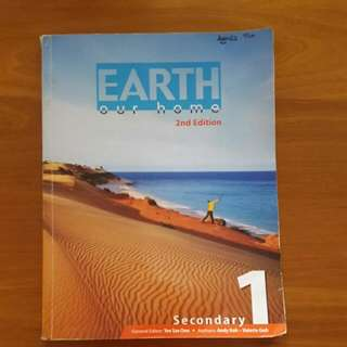 (Geography Textbook) Secondary 1 Earth Our Home 2nd Edition