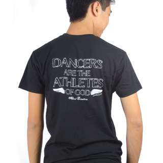 BNWT Covet Dance Wear Dancers Are The Athletes Of God - Unisex Tee