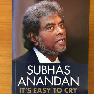It's Easy to Cry by Subhas Anandan