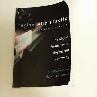 Paying With Plastics - The Digital Revolution In Buying And Borrowing