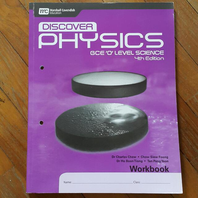 Discover Physics Workbook GCE 'O' Level Science 4th Edition