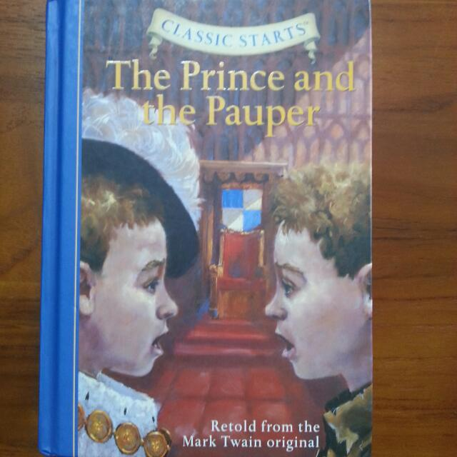 Classic Starts The Prince And The Pauper Retold From The Mark Twain Original