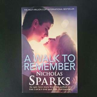 A Walk To Remember by Nicholas Spark