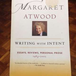 Margaret Atwood, Writing With Intent