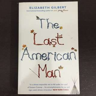 [NEW] Elizabeth Gilbert - The Last American Man