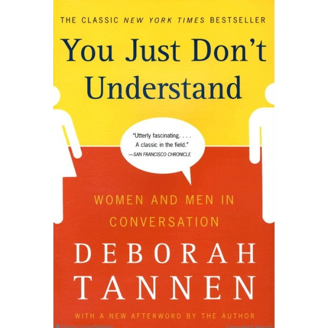 the theme of men and women communication in the book you just dont understand by deborah tannen