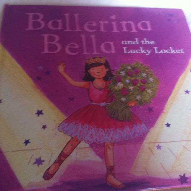 Ballerina Bella And The Lucky Locket