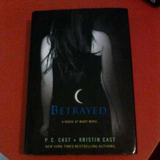 Betrayed (A House Of Night Novel) By P. C. Cast And Kristin Cast