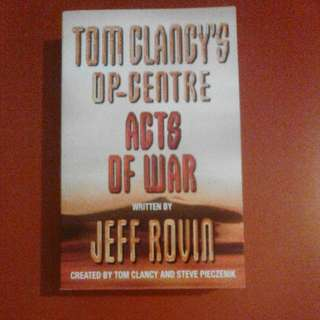 Tom Clancy's Op- Centre Acts Of War By Keff Rovin Created By Tom Clancy And Steve Pieczenik