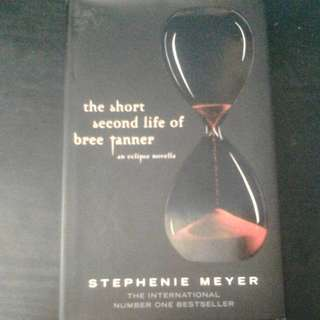 The Short Second Life Of Bree Tanner (An Eclipse Novella) By Stephenie Meyer