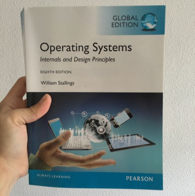 Operating Systems Internals And Design Principles Global Edition Books Stationery On Carousell