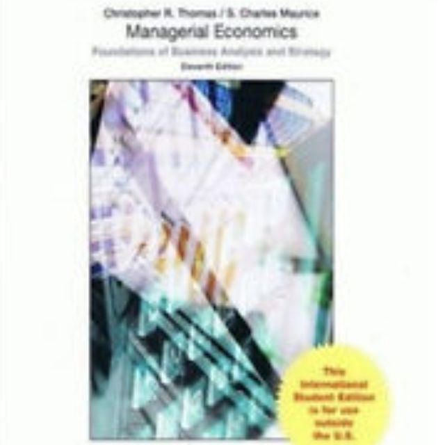maurice s c and thomas c r managerial economics with student cd irwin mcgraw hill 9th rev edition 20